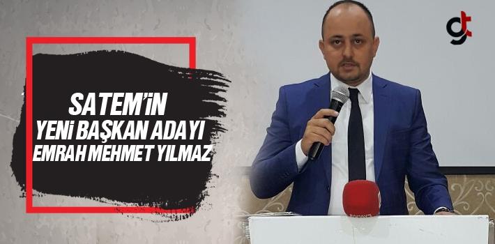 SATEM'in Yeni Başkan Adayı Emrah Mehmet Yılmaz...