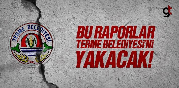 Sayıştay Raporları Terme Belediyesi'ni Yakacak