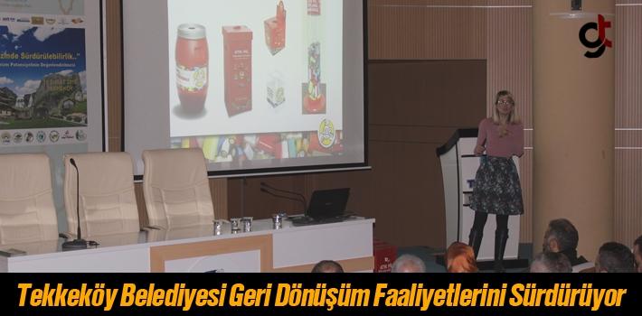 Tekkeköy Belediyesi Geri Dönüşüm Faaliyetlerini...