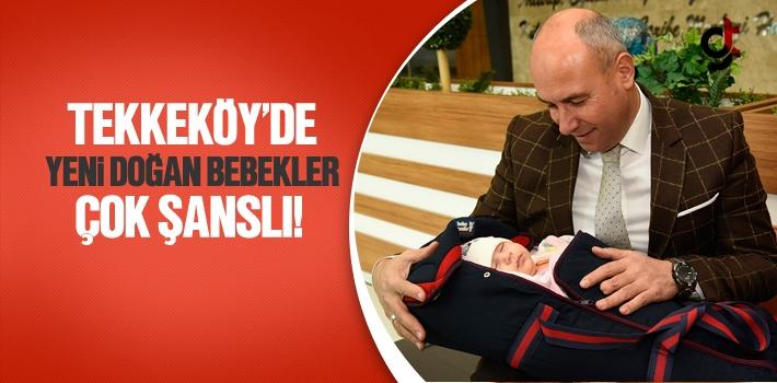 Tekkeköy'de Yeni Doğan Bebekler Çok Şanslı!