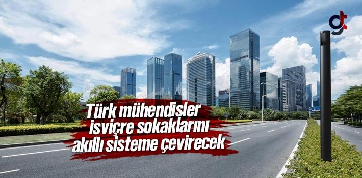 Türk Mühendisler, İsviçre Sokaklarını Akıllı...