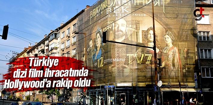 Türkiye dizi film ihracatında Hollywood'a rakip...