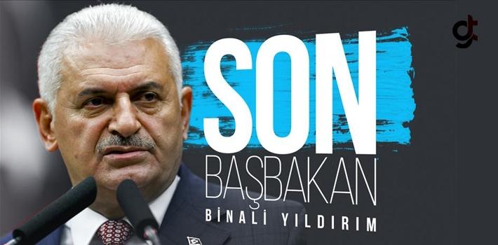 Türkiye'nin 'Son Başbakanı' Binali Yıldırım