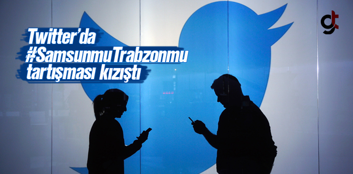 Twitter'da #SamsunmuTrabzonmu Tartışması