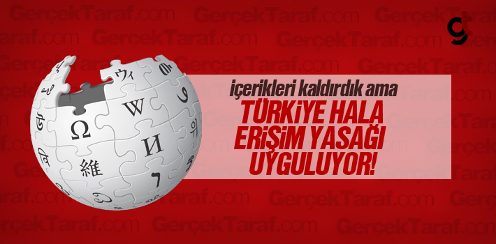 Wikipedia Yetkilileri Türkiye'nin Erişim Yasağının...
