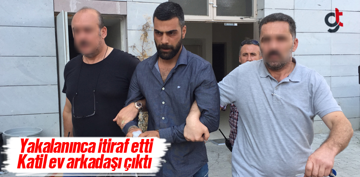Yakalanınca İtiraf Etti, Katil Ev Arkadaşı Çıktı