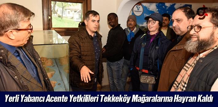 Yerli Yabancı Acente Yetkilileri Tekkeköy Mağaralarına...