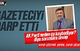 AK Partili Meclis Üyesi Nazmi Karaduman, Gazeteci İbrahim Akkuş'u darp etti
