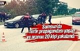 Samsun'da Barış Pınarı Harekatı'nı proveke edenlere operasyon