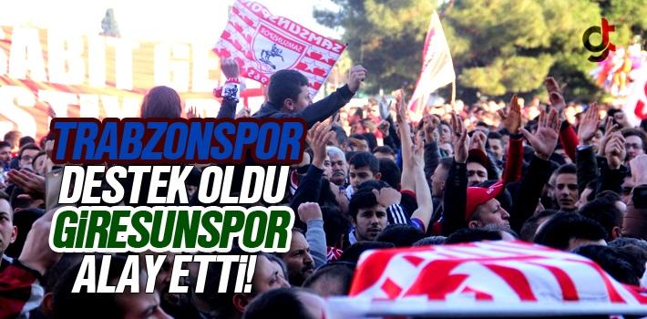 Trabzonspor Destek Oldu Giresunspor Alay Etti