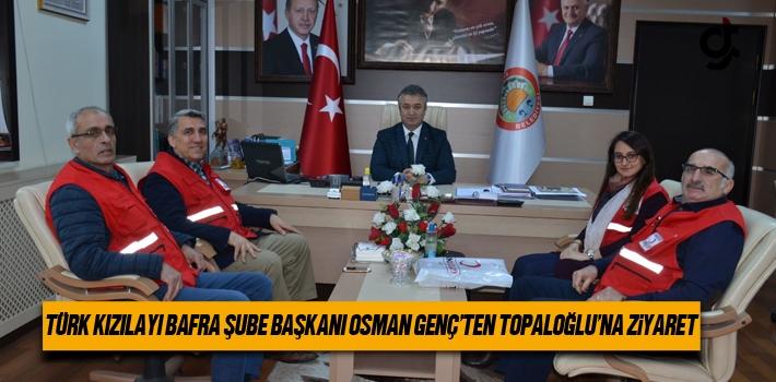 Türk Kızılayı Bafra Şube Başkanı Osman Genç'den Topaloğlu'na Ziyaret