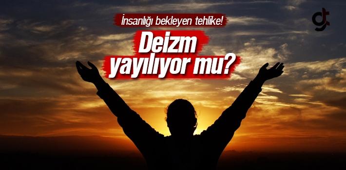 Türkiye'de Deizm Yayılıyor Mu?