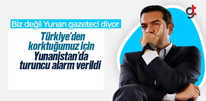 Türkiye'den Korkuyoruz, Yunanistan'da Turuncu Alarm Verildi