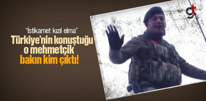 Türkiye'nin Konuştuğu O Mehmetçik Bakın Kim Çıktı