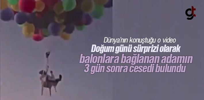 Umman'da doğum günü sürprizi olarak balonlara bağlanan adamın 3 gün sonra cesedi bulundu