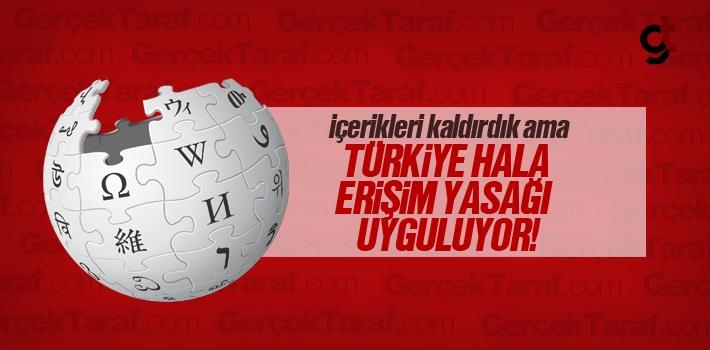Wikipedia Yetkilileri Türkiye'nin Erişim Yasağının Kaldırılmasını İstiyor