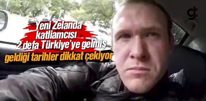 Yeni Zelanda Katliamcısının 2 Defa Türkiye'ye Geldiği Ortaya Çıktı