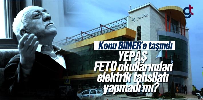 YEPAŞ, Samsun'da ki FETÖ Okullarından Elektrik Tahsilatı Yapmadı Mı?