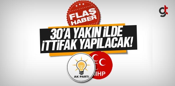 Yerel Seçimlerde 30'a Yakın İlde AK Parti ile MHP İttifak Yapacak