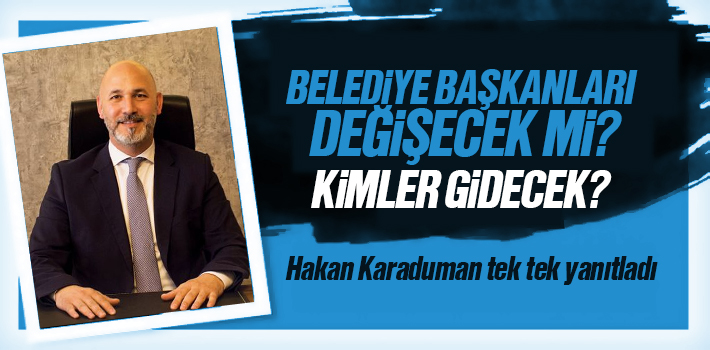 Yerel Seçimlerde Samsun'da Hangi Belediye Başkanları Gidecek?