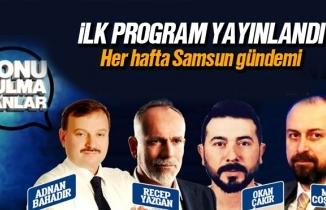 Konuşulmayanlar Programı'nın ilk konusu 'Samsun'da Anket Çalışmaları'